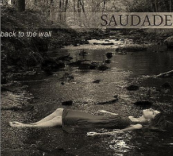 Saudade - Back To Wall (2014)