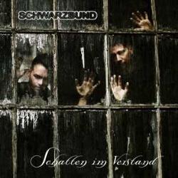 Schwarzbund - Schatten Im Verstand (2014)