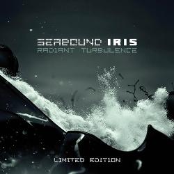 Seabound & Iris - Radiant Turbulence (2014)