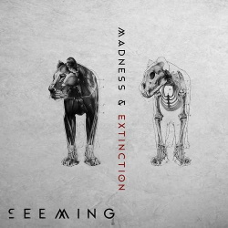 Seeming - Madness & Extinction (2014)
