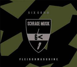 Six Comm / Schräge Musik - Fleischmaschine (2014)