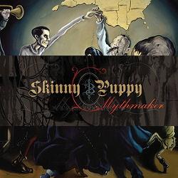 Skinny Puppy - Mythmaker (Remastered) (2014)