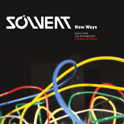 Solvent - New Ways: Music From The Documentary (2014)