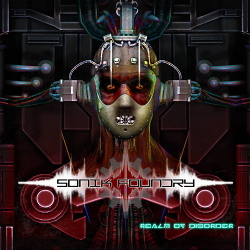 Sonik Foundry - Realm Of Disorder (2014)