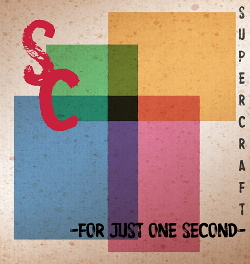 Supercraft - For Just One Second (Single) (2014)