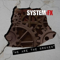 System:FX - We Are the Broken (2014)