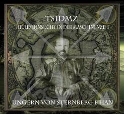 TSIDMZ - Ungern Von Sternberg Khan (2013)