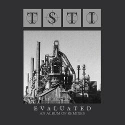 TSTI - Evaluated: An Album Of Remixes (2014)