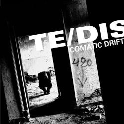 Te/DIS - Comatic Drift (2014)