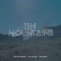 The Mountains - The Mountains, The Valleys, The Lakes (2014)