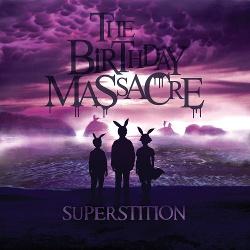 The Birthday Massacre - Superstition (2014)