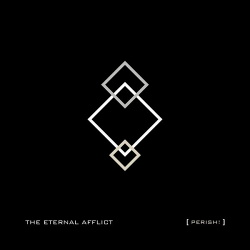 The Eternal Afflict - Perish! (EP) (2014)
