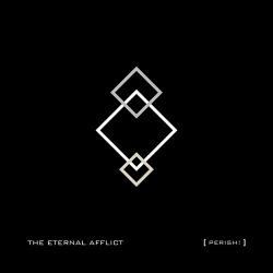 The Eternal Afflict - Perish! (EP) (2014)
