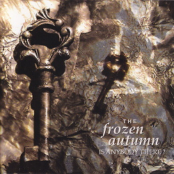 The Frozen Autumn - Is Anybody There (2013)