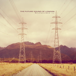 The Future Sound Of London - Environment Five (2014)
