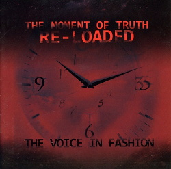 The Voice In Fashion - The Moment Of Truth Re-Loaded (2013)