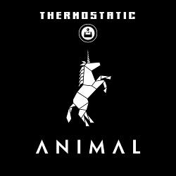 Thermostatic - Animal (2014)