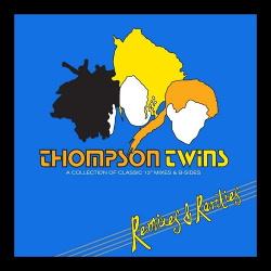 Thompson Twins - Remixes & Rarities (2CD) (2014)