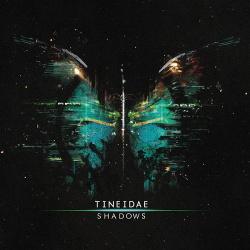 Tineidae - Shadows (2014)
