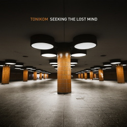 Tonikom - Seeking The Lost Mind (2014)