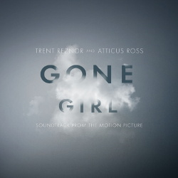 Trent Reznor & Atticus Ross - Gone Girl (OST) (2014)