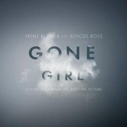 Trent Reznor & Atticus Ross - Gone Girl (OST) (2014)