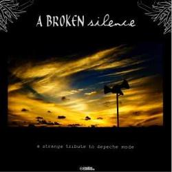 VA - A Broken Silence: A Strange Tribute To Depeche Mode (2013)