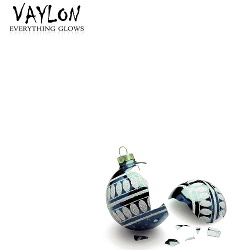 Vaylon - Everything Glows EP (2014)