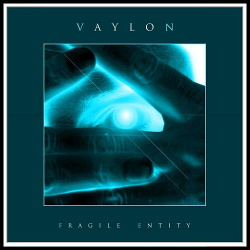 Vaylon - Fragile Entity (Remixed) (EP) (2014)