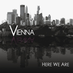 Vienna - Here We Are (2014)