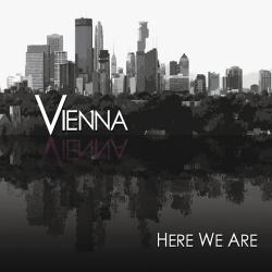 Vienna - Here We Are (2014)