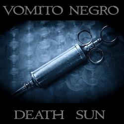 Vomito Negro - Death Sun (2014)