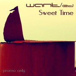 WANT/ed - Sweet Time (2014)