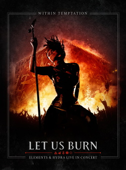 Within Temptation - Let Us Burn - Elements & Hydra Live In Concert (2CD) (2014)