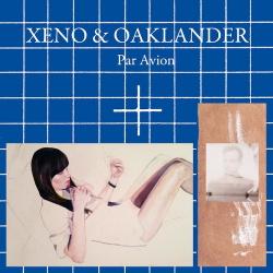 Xeno & Oaklander - Par Avion (2014)
