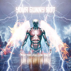 Your Bunny Rot - For The Fallen Ones (2014)