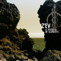Z'EV - A Handful Of Elements (2013)