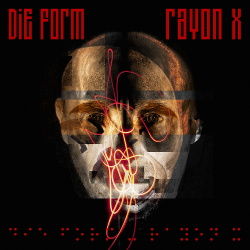 Die Form - Rayon X (2CD Limited Edition) (2014)