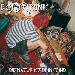 Egotronic - Die Natur Ist Dein Feind (2014)