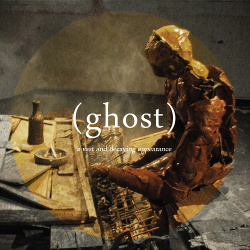 (ghost) - A Vast And Decaying Appearance (2014)