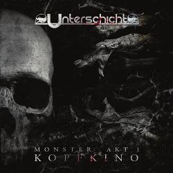 Unterschicht - Monster Kopfkino (2014)
