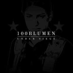 100blumen - Under Siege (2015)