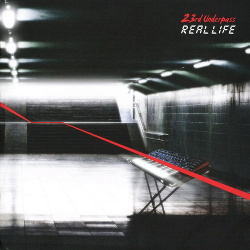 23rd Underpass - Real Life (2CD) (2014)