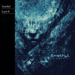 2methyl - Layer 8 (2015)