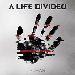 A Life Divided - Human (2015)