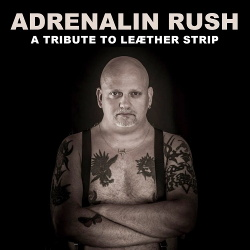 VA - Adrenalin Rush: Tribute To Leaether Strip (2014)