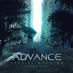 Advance - Deus Ex Machina / Redux (2CD) (2015)