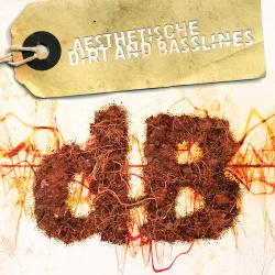 Aesthetische - Dirt and Basslines (2015)