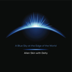 Alien Skin - A Blue Sky At The Edge Of The World (2015)