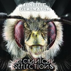 Alkemic Generator - Mechanical Reflections (2015)